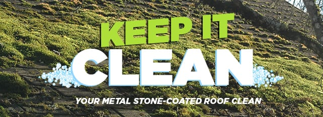 Keep your Metal Stone-Coated Roof CLEAN | Lianro Metal Roofs